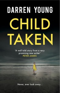 Cover for Child Taken, with a child in a yellow dress on the beach, with her back to the camera, looking out to sea