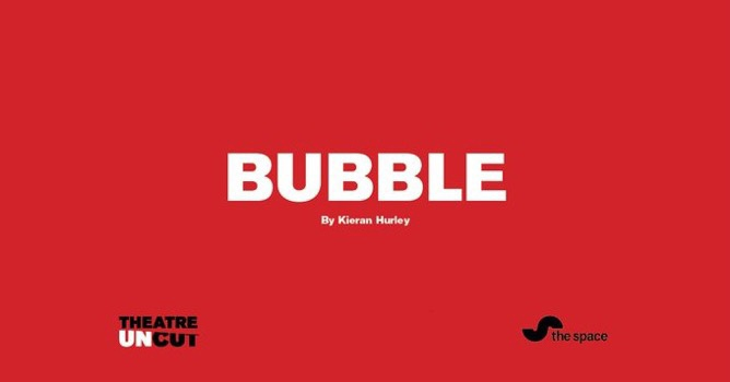 The words 'Bubble by Kieran Hurley' in white text against a red background.