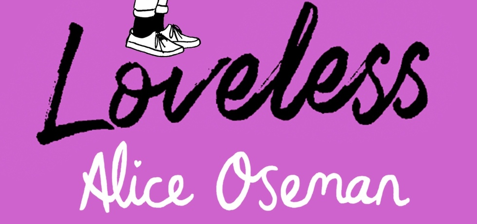 Front lover of Loveless by Alice Oseman, showing someone's jeans and shoes against a pink background.
