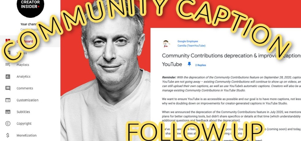 A YouTube thumbnail showing a YouTube channel sidebar on the left, a black and white photo of a man in the middle along with a blog post, and the words 'Community Caption Follow Up' in yellow text overlaid on the top.