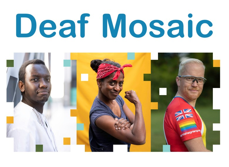 Blue text reads 'Deaf Mosaic'. Underneath are three portraits. From left: a Black man in a white top, a Black woman tensing one of her biceps like the 'We can do it' poster, and a man in a red sports shirt and wearing sports goggles.